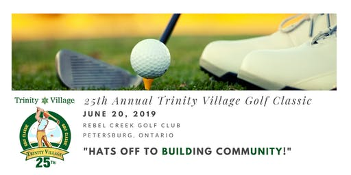 25th Annual Trinity Village Golf Classic