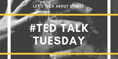 TED Talk Tuesday: Stress