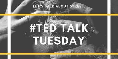 TED Talk Tuesday: Stress tickets