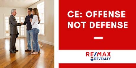CE:  Offense Not Defense tickets