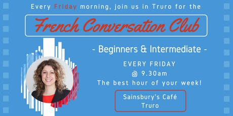French Fun Conversation Club TRURO (Beginners & Intermediate) tickets