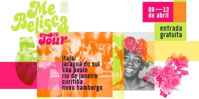 Me Belisca Tour | Rio de Janeiro