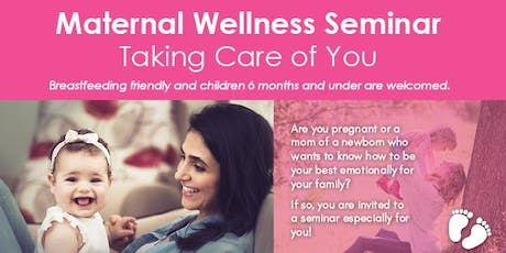 Maternal Wellness Seminar  tickets