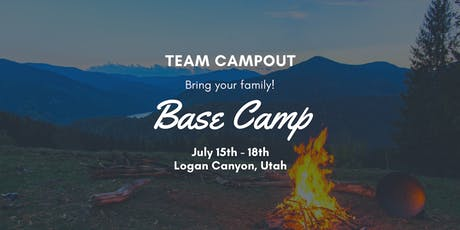 Base Camp - Team Campout in Logan, UT tickets
