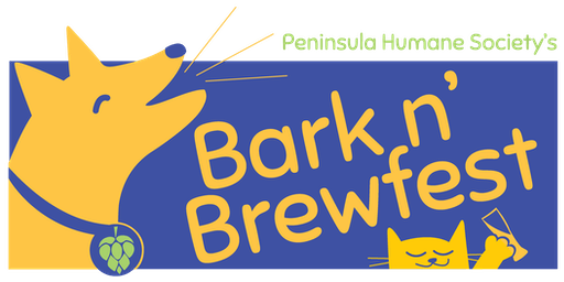Bark n' Brewfest: a craft beer festival benefiting Peninsula Humane Society & SPCA!