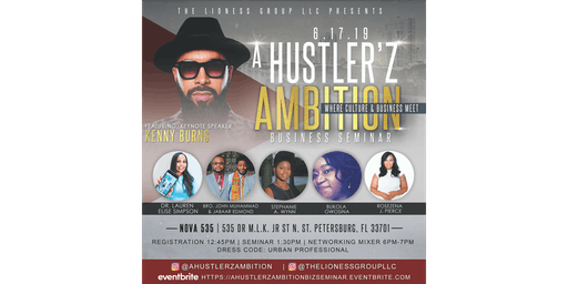 """A Hustler'z Ambition"" Business Seminar"