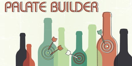 Palate Builder - Taste Like A Pro!  tickets