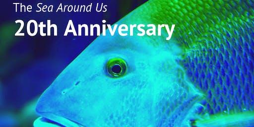 Sea Around Us' 20th Anniversary