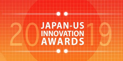 2019 Japan - US Innovation Awards Symposium