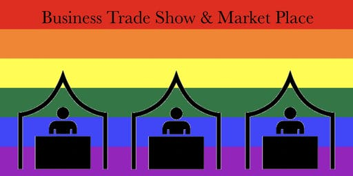Pride in Business: Business Trade Show & Market Place
