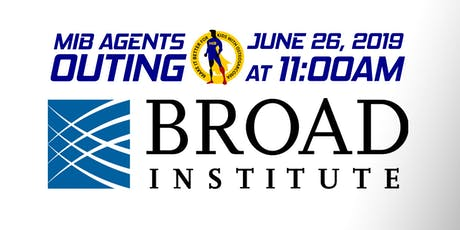 MIB Agents Outing: The Broad Institute tickets