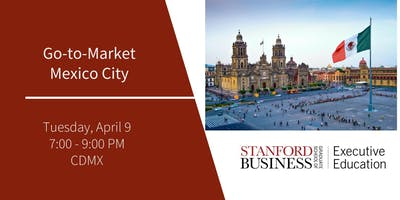 Stanford Go-to-Market Mexico City Reception