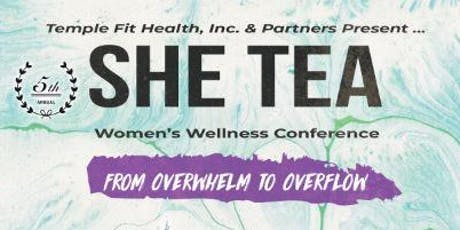 SHE Tea 2019: Women's Wellness Conference tickets