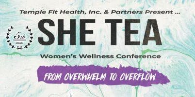 SHE Tea 2019: Women's Wellness Conference