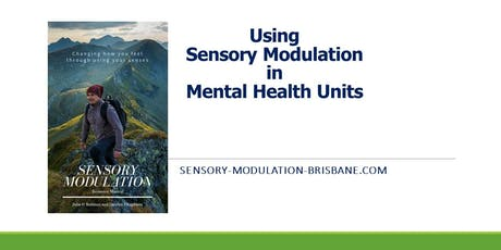 Using Sensory Modulation in Mental Health Units tickets