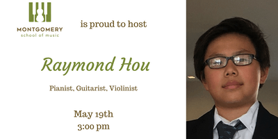 Recital by Raymond Hou, guitarist, pianist & violinist