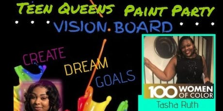 Conversations with our Teen Queens Vision Board Paint Party  tickets