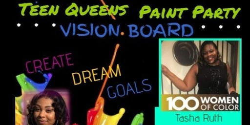 Conversations with our Teen Queens Vision Board Paint Party
