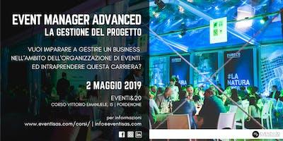 EVENT MANAGER ADVANCED:  La gestione e la regia del progetto