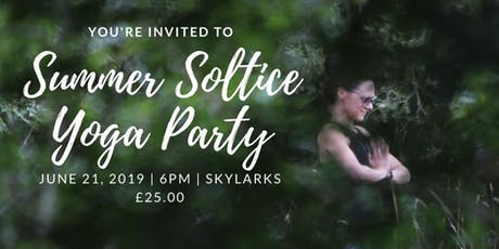 Summer Solstice Yoga Party with Victoria Louise tickets