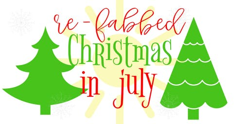 Re-Fabbed LIVE Christmas in July