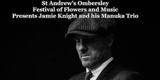 Jamie Knight and his Manuka Trio