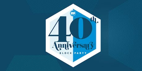 40th Anniversary Block Party tickets