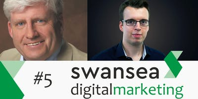 Swansea Digital Marketing & SEO Meetup #5