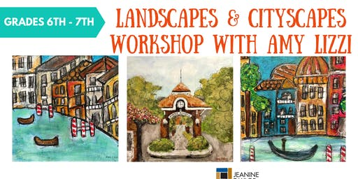 Landscapes & Cityscapes Workshop with Amy Lizzi (Grades 6th - 8th)