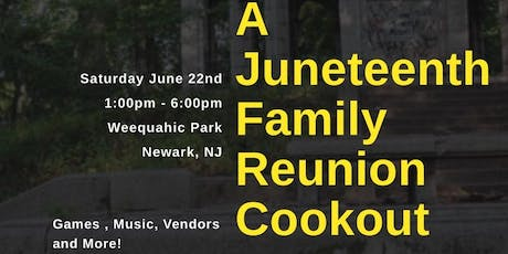 A Juneteenth Family Reunion Cookout tickets