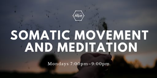 Somatic Movement and Meditation: Mindfulness in Action