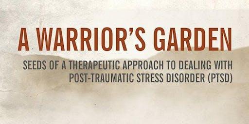 A Warrior's Garden Trauma Workshop with O.P. Veterans