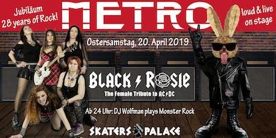 BLACK ROSIE, The female Tribute to AC/DC, plus Jubiläum Metro Rockbar