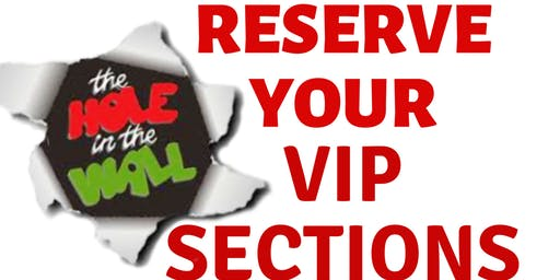 Hole In The Wall VIP SECTION