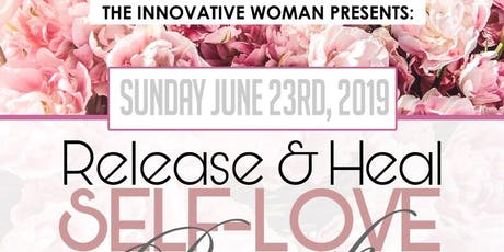 "The Innovative Woman  ""Release and Heal"" Brunch tickets"
