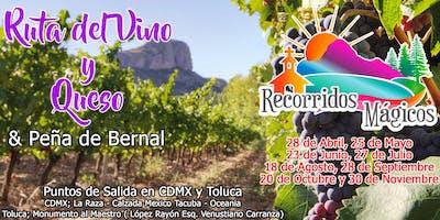 Ruta del Vino y Queso + Peña de Bernal