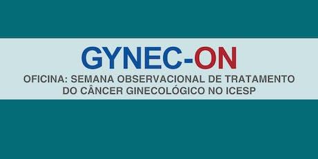 GYNECON: Oficina Observacional de Tratamento de Câncer Ginecológico ingressos