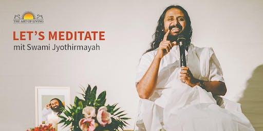 Let's Meditate mit Swami Jyothirmayah