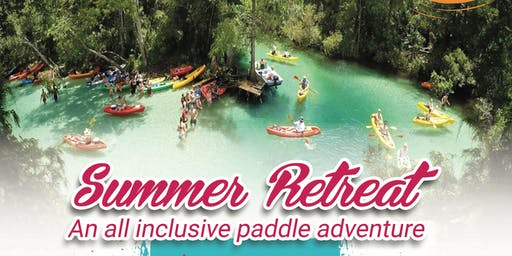 Summer retreat All inclusive paddle adventure
