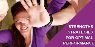 Strengths Strategies for Optimal Performance Public Workshop - 6/1/2019