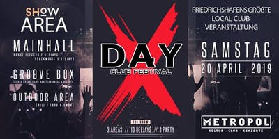 DAY - X Festival - Club Metropol