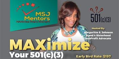 MAXimize Your 501c3: Nonprofit Masterclass