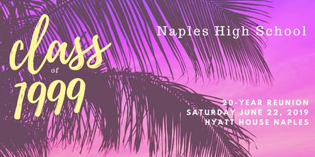 Naples High School Class of 1999 20th Reunion tickets