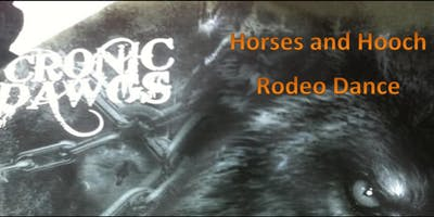 Horses and Hooch Rodeo Dance