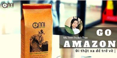 MSC Luncheon: Hành trình Go-Amazon của Anni Coffee