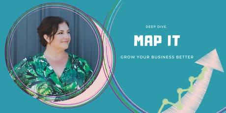 MAP IT Deep Dive : How to Grow and Scale with Clever Marketing - Porirua tickets