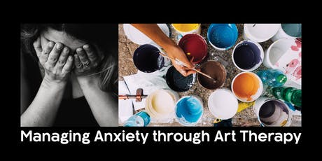 Managing Anxiety through Art Therapy tickets