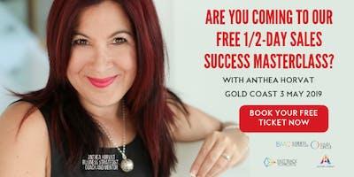 Sales Success Masterclass: How to Quantum Leap Your Business Brisbane - Gold Coast