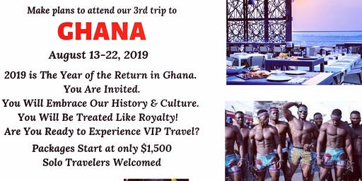 Ghana 2019 - An African American Experience to Africa