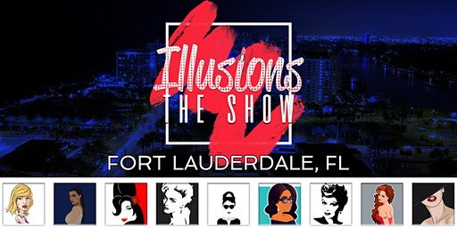 Illusions The Drag Queen Show Fort Lauderdale, FL - Drag Queen Dinner Show - Fort Lauderdale, FL